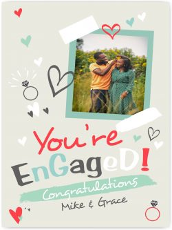 You're engaged congratulations
