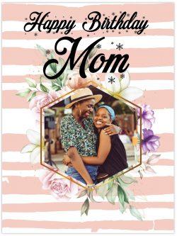 happy Birthday Mom Pink and white stripes