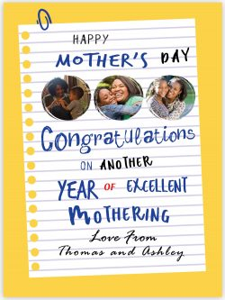 Congrats on another year of excellent mothering